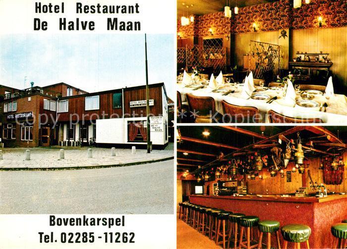 AK / Ansichtskarte Bovenkarspel Hotel Restaurant De Halve Maan Bovenkarspel