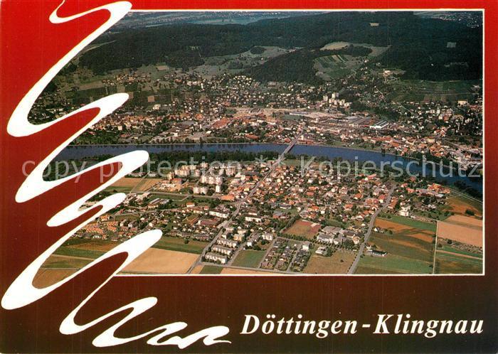 AK / Ansichtskarte Klingnau_Doettingen Fliegeraufnahme Klingnau Doettingen