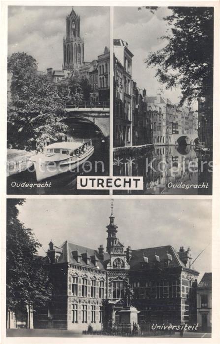 AK / Ansichtskarte Utrecht Oudegracht Universiteit Utrecht