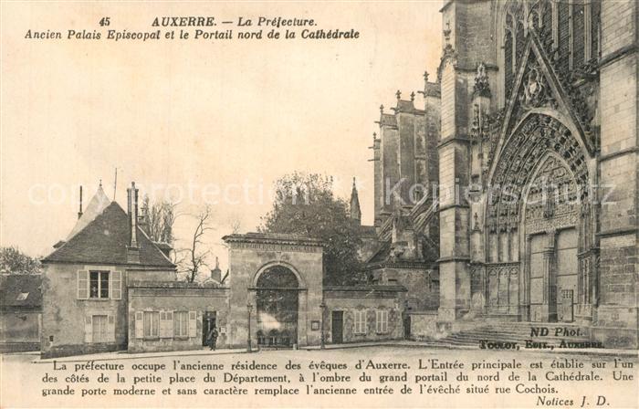 AK / Ansichtskarte Auxerre Pfefecture Palais Episcopal et Cathedrale Auxerre