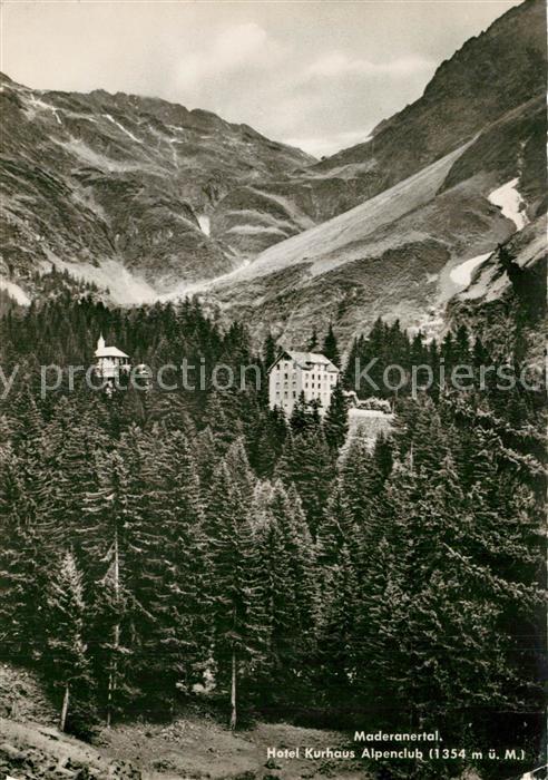AK / Ansichtskarte Maderanertal Hotel Kurhaus Alpenclub Alpen Maderanertal