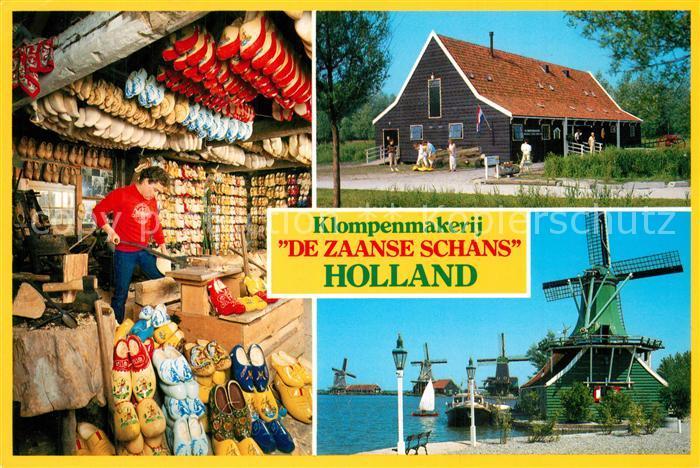 AK / Ansichtskarte Zaanse_Schans Klompenmakerij De Zaanse Schans Molen Holzschuhwerkstatt Windmuehle Zaanse Schans