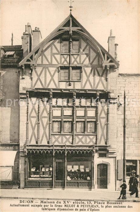 AK / Ansichtskarte Dijon_Cote_d_Or Maison du XV Place Bosauet Dijon_Cote_d_Or
