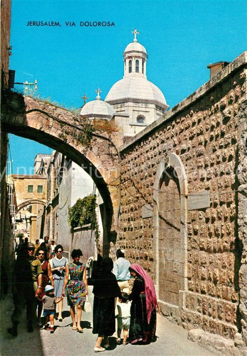 AK / Ansichtskarte Jerusalem_Yerushalayim Via Dolorosa Jerusalem_Yerushalayim