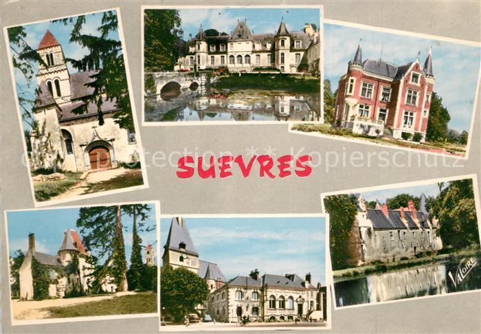 AK / Ansichtskarte Suevres Eglise Saint Lubin Chateau de Diziers Chateau de Bonneau Suevres