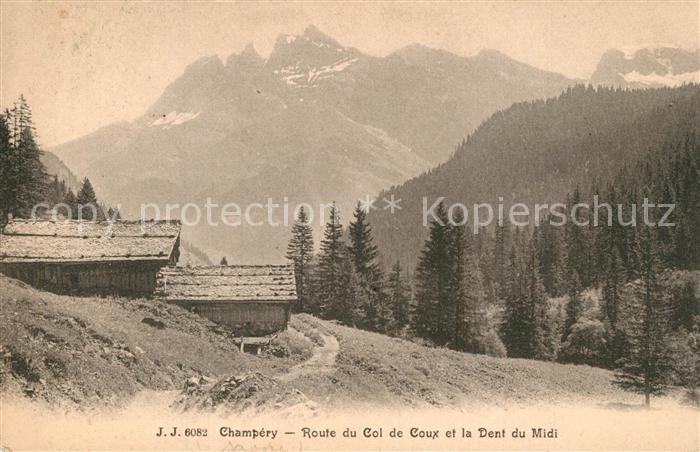 AK / Ansichtskarte Champery Route du Col de Coux et la Dent du Midi Alpes Francaises Champery