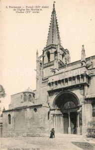 AK / Ansichtskarte Tarascon_Bouches du Rhone Portail XIIe siecle Eglise Sainte Marthe et Clocher XVe siecle Tarascon Bouches du Rhone