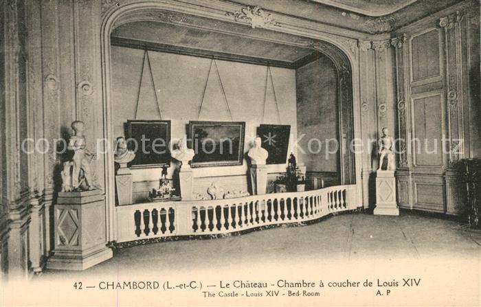 AK / Ansichtskarte Chambord_Blois Chateau Chambre a coucher de Louis XIV Chambord Blois