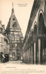AK / Ansichtskarte Dreux Les Halles Hotel de Ville la ville historique Dreux