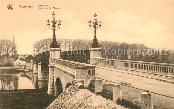 AK / Ansichtskarte Maeseyck Pont sur la Meuse Maeseyck