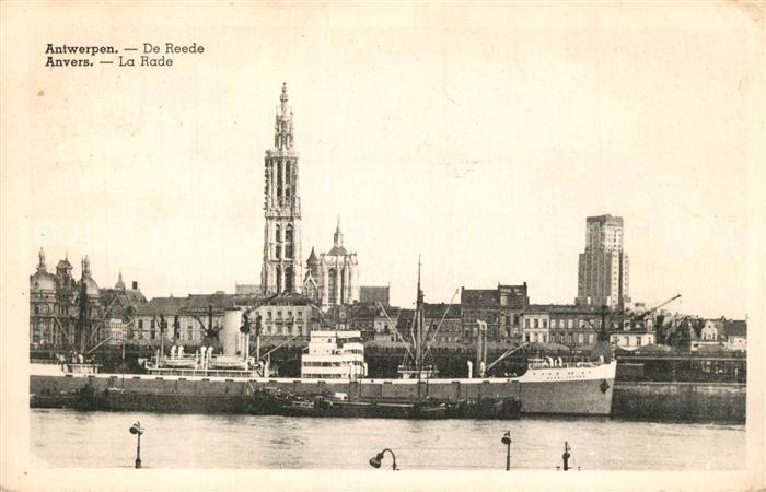 AK / Ansichtskarte Antwerpen_Anvers De Reede Antwerpen Anvers