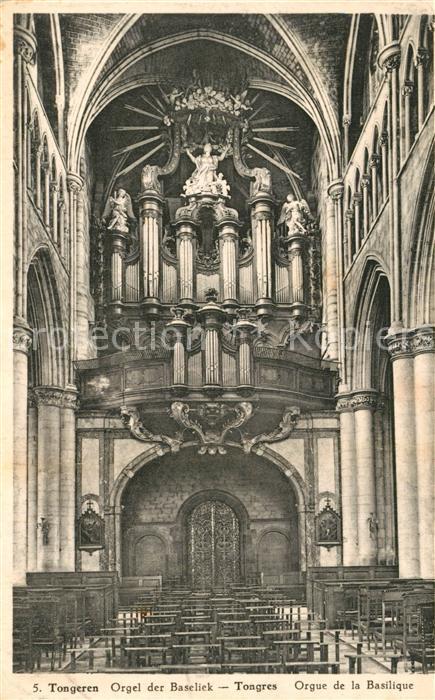 AK / Ansichtskarte Tongeren Orgel der Beseliek Tongeren