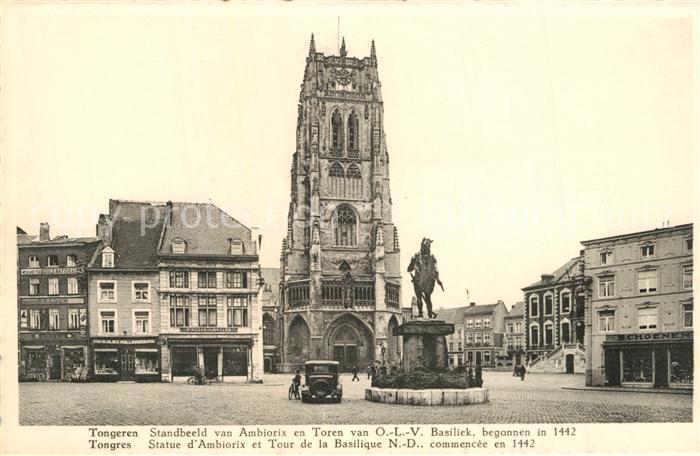 AK / Ansichtskarte Tongeren Standbeeld van Ambiorix en Toren van OLV Basiliek Tongeren