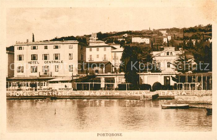 AK / Ansichtskarte Portorose_Istrien Hotel Centrale Portorose_Istrien