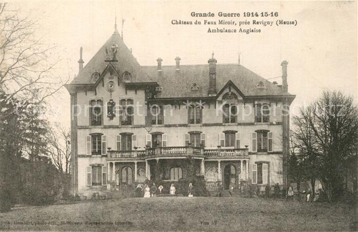 Revigny sur Ornain Chateau du Faux Miroir Ambulance Anglaise Revigny sur Ornain