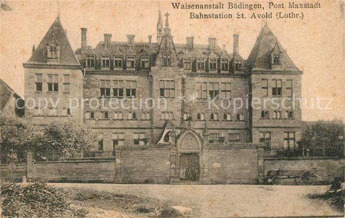 Saint Avold Waisenanstalt Buedingen Post Maxstadt Saint Avold