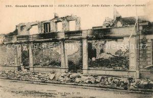 Heiltz le Maurupt La Guerre 1914 15 Boche Kulture Magasin pille et incendie Heiltz le Maurupt