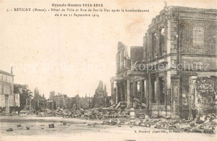 Revigny sur Ornain Hotel de Ville et Rue de Bar le Duc apres le bombardement du 6 au 12 Sept 1914 Revigny sur Ornain
