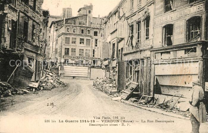 Verdun_Meuse La Guerre 1914 18 La Rue Beaurepaire  Verdun Meuse