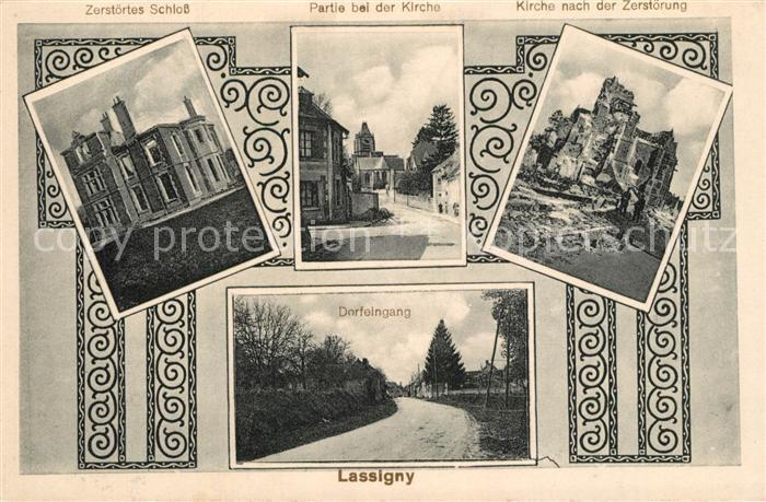 Lassigny Zerstoertes Schloss Partie bei der Kirche und Kirche nach der Zerstoerung Dorfeingang Lassigny