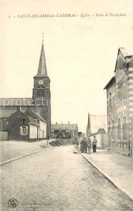 Saint Hilaire lez Cambrai Eglise Poste et Presbytere Saint Hilaire lez Cambrai