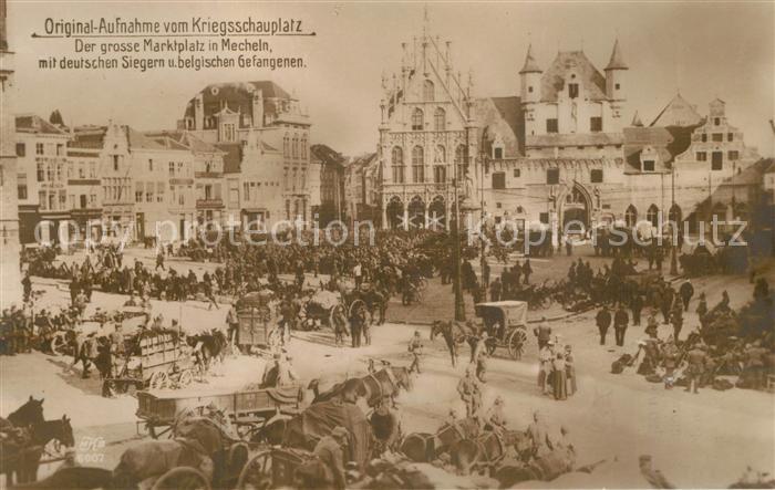 Mechelen_Malines Grosser Marktplatz mit belgischen Gefangenen Mechelen_Malines