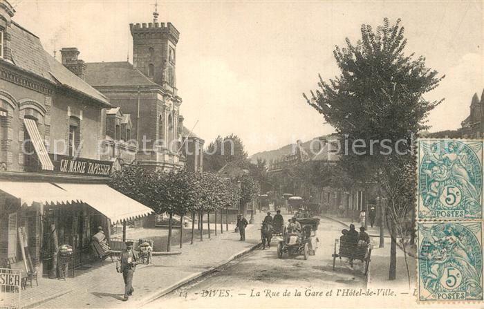 Dives La Rue de la Gare et l'Hotel de Ville Dives