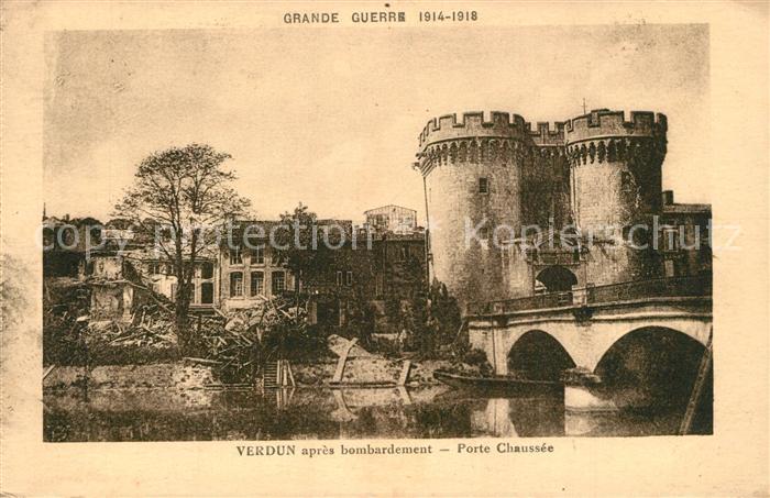 Verdun_Meuse Porte Chaussee apres bombardement Grande Guerre 1. Weltkrieg Verdun Meuse