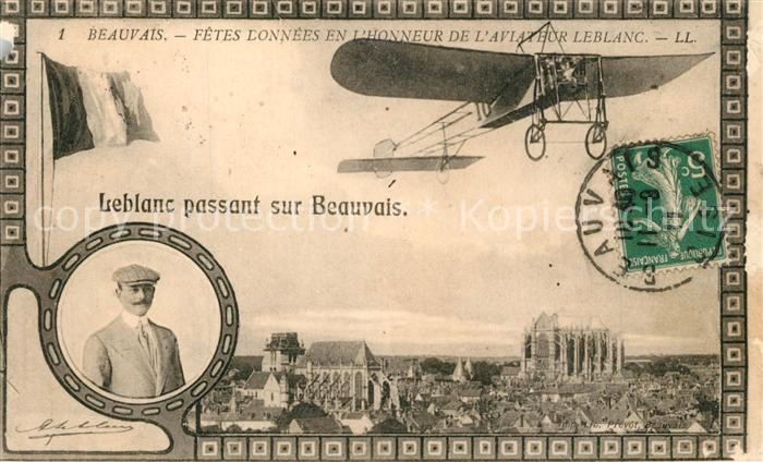 Beauvais Fetes Donnees e l'honneur de l'Aviateur Leblanc passant sur Beauvais Beauvais