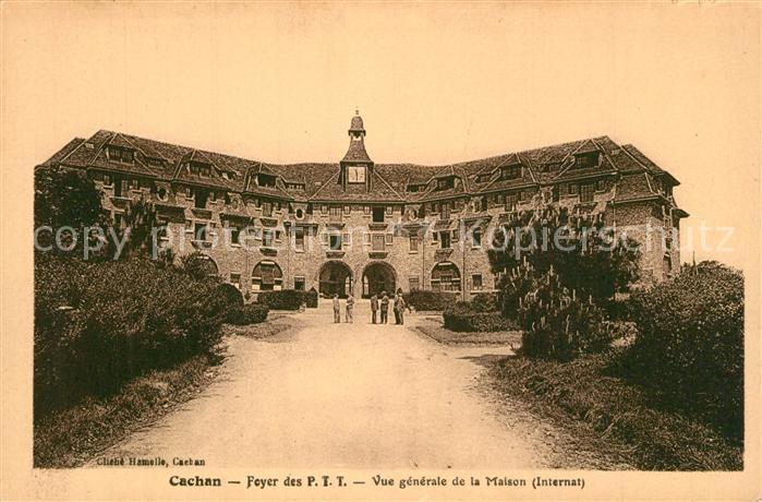 Cachan Foyer des P. T. T. vue generale de la Maison Internat Cachan