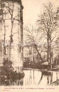 Jouy le Chatel Le Chateau de Vigneau Le Donjon Jouy le Chatel