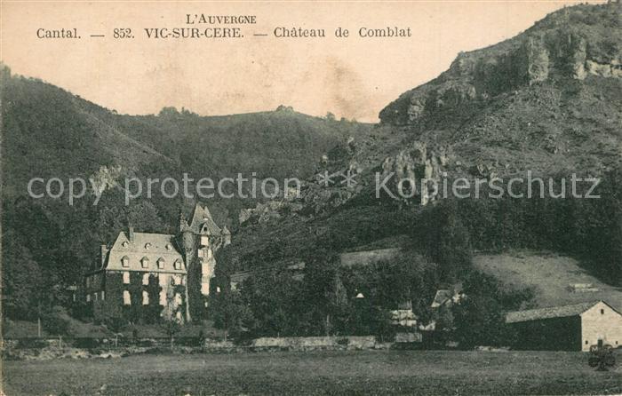 Vic sur Cere Chateau de Comblat Cantal Vic sur Cere