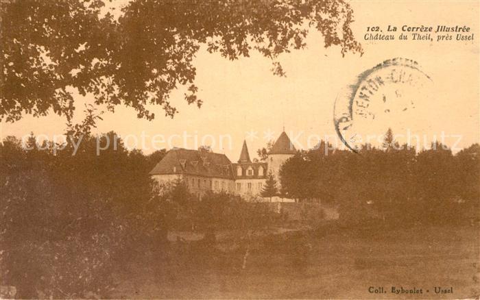 Correze Chateau du Theil pres Ussel Correze