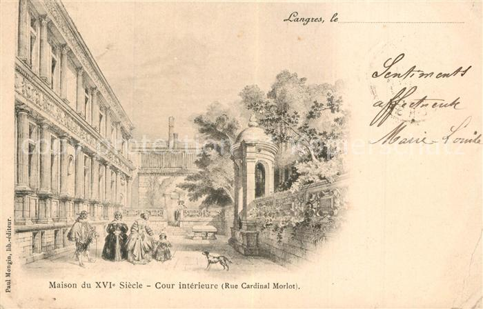 Langres Maison du XVIe siecle Cour interieure Rue Cardinal Morlot Dessin Kuenstlerkarte Langres
