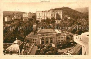 Chatel Guyon Etablissement Thermal Hotels et Mont Chalusset Chatel Guyon