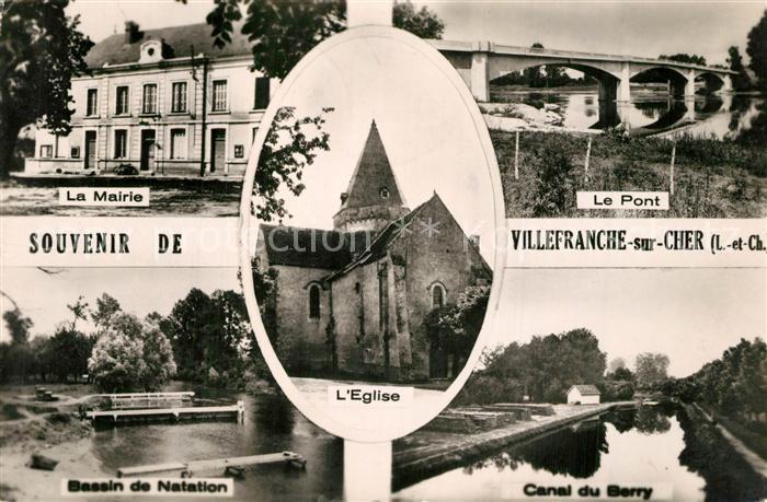 Villefranche sur Cher Mairie Pont Bassin de Natation Canal du Berry Eglise Villefranche sur Cher