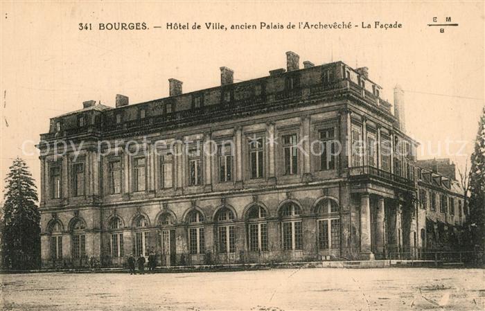 Bourges Hotel de Ville ancien Palais de l Archeveche Bourges