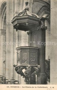 Evreux La Chaire de la Cathedrale Evreux