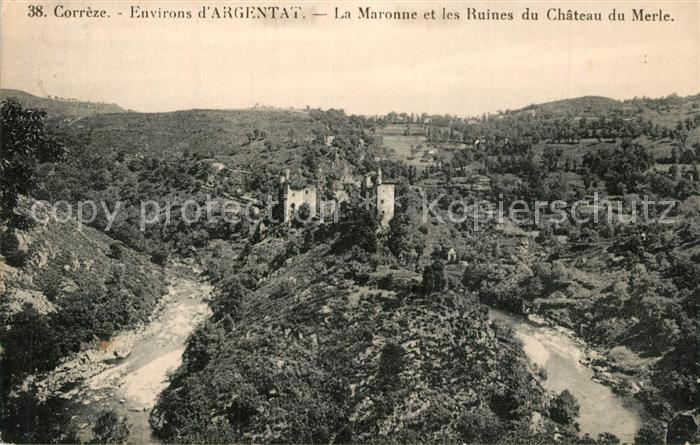 Correze Argentat Maronne et Ruines du Chateau du Merle Correze