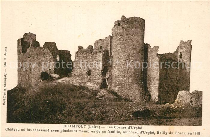 Champoly Les Cornes d'Urphe Chateau ou fut assassine avec plusieurs membres de sa famille Champoly