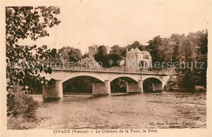 Civaux Le Chateau de la Tour le Pont Civaux