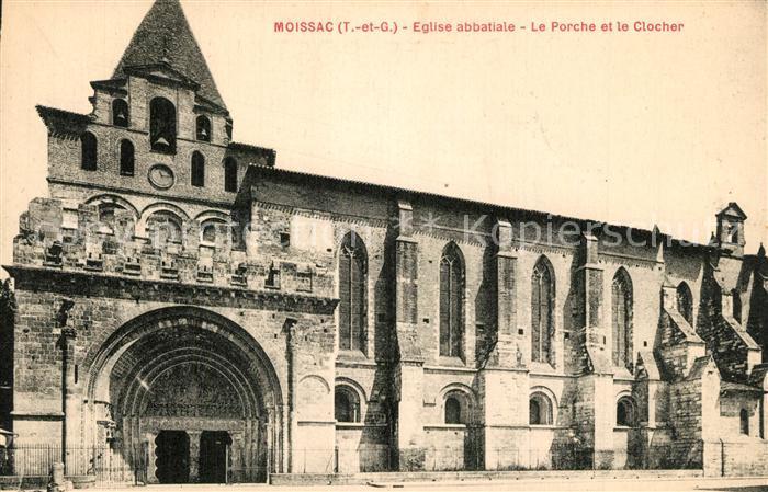 Moissac Eglise abbatiale Le Porche et le Clocher Moissac