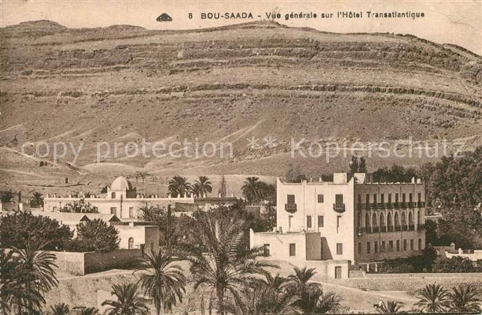 Bou Saada Hotel Transatlantique  Bou Saada
