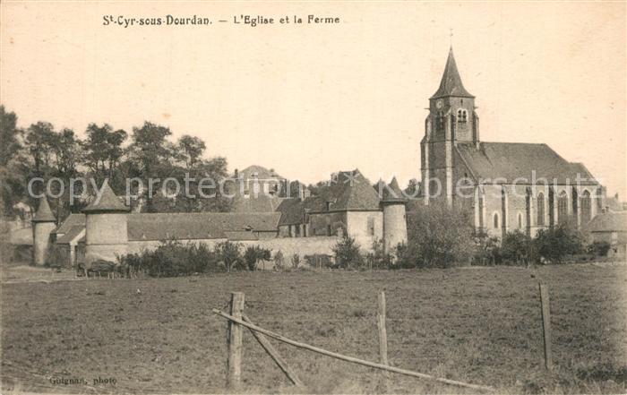Saint Cyr sous Dourdan Eglise et la Ferme Saint Cyr sous Dourdan