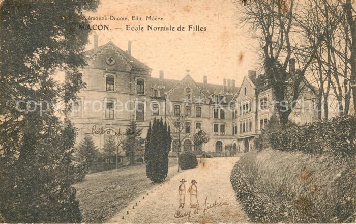 Macon_Saone et Loire Ecole Normale de Filles Macon Saone et Loire