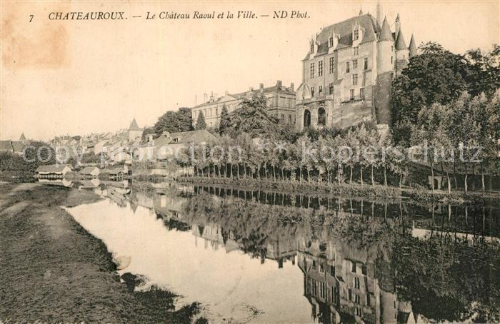 Chateauroux_Indre Chateau Raoul et la Ville Chateauroux Indre
