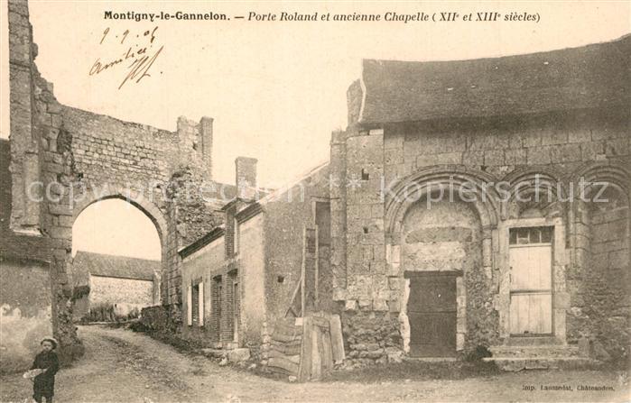Montigny le Gannelon Porte Roland et ancienne Chapelle Montigny le Gannelon