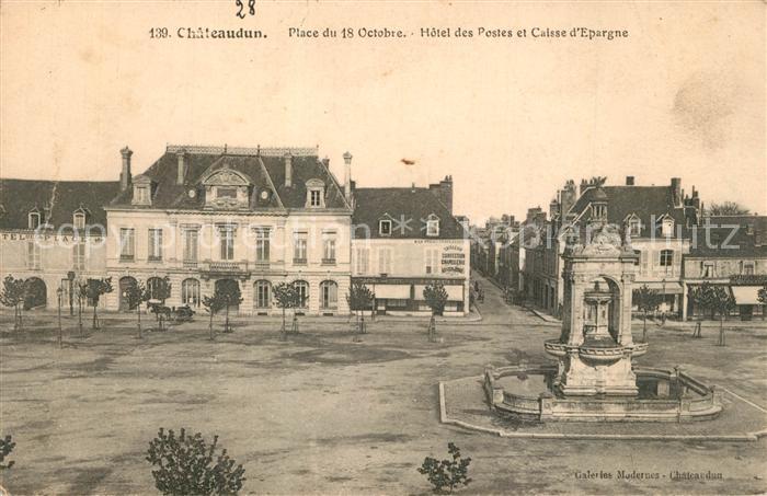 Chateaudun Place du 18 Octobre Hotel des Postes et Caisse d Epargne Chateaudun