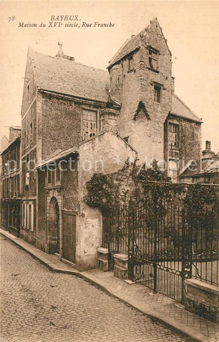 Bayeux Maison du XVIe siecle Rue Franche Bayeux
