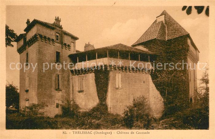Trelissac Chateau de Caussade Schloss Trelissac